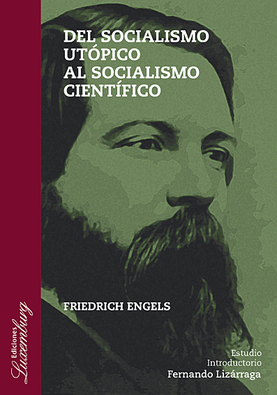 Engels: la utopía como fuerza de cambio.