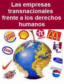 Rechazo de las transnacionales y sus gobiernos a incluir el tema de Derechos Humanos