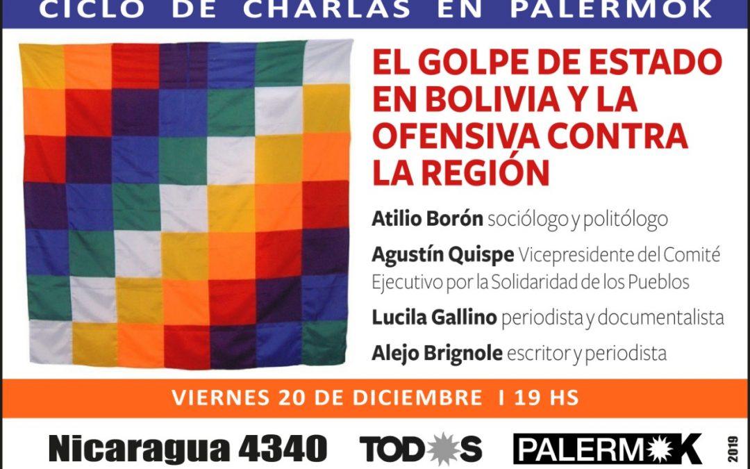 Viernes 20 de diciembre, charla sobre el golpe de Estado en Bolivia y la ofensiva contra la región, CABA
