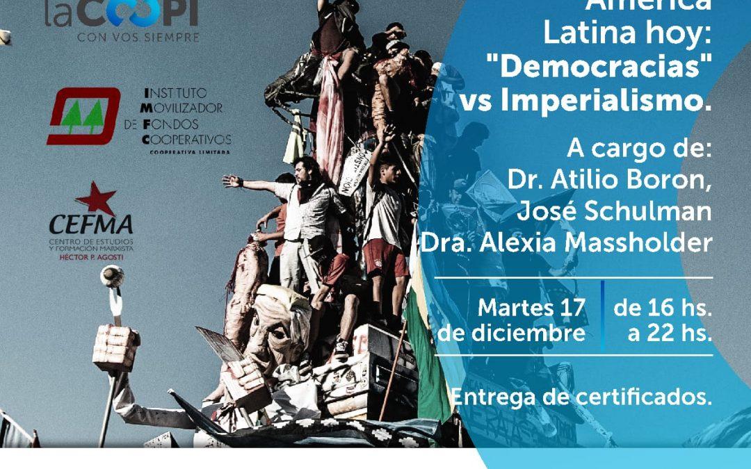 Martes 17 de diciembre Seminario «Democracia vs Imperialismo» en Córdoba