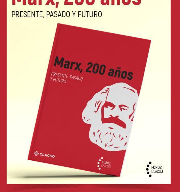 Colección CLACSO: Marx, 200 años. Presente, pasado y futuro