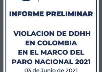 Comparto Informe Preliminar de la violación a los DDHH en Colombia