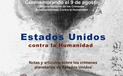 Estados Unidos contra la Humanidad, notas y artículos sobre los crímenes planetarios de Washington